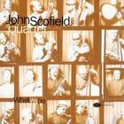 John Scofield - What We Do