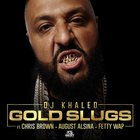 DJ Khaled - Gold Slugs (CDS)