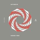 Hot Since 82 - Damage / Veins (EP)