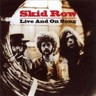 Skid Row - Live And On Song