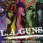 L.A. Guns - Hollywood Rehearsal