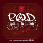 P.O.D. - Going In Blind (CDS)