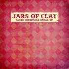 Jars Of Clay - More Christmas Songs (EP)