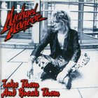 Michael Monroe - Take Them And Break Them