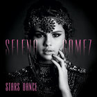 Selena Gomez - Stars Dance (Target International Deluxe Version)