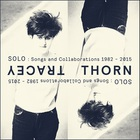 Tracey Thorn - Solo: Songs And Collaborations 1982-2015 CD2