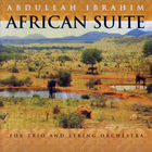 Abdullah Ibrahim - African Suite For Trio And String Orchestra