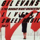 Live At Sweet Basil Vol. II