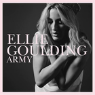 Ellie Goulding - Army (CDS)