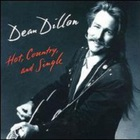 Dean Dillon - Hot, Country, & Single