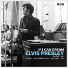 Elvis Presley - If I Can Dream (With The Royal Philharmonic Orchestra)