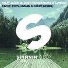 Eagle Eyes (Lucas & Steve Remix) (CDS)