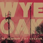 My Neighbor / My Creator (EP)