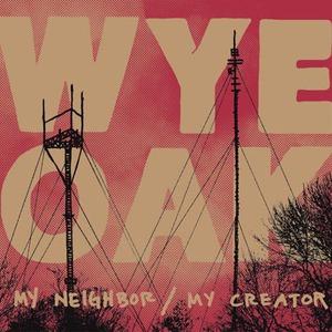 My Neighbor / My Creator (EP)