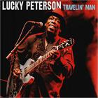 Lucky Peterson - Travelin' Man