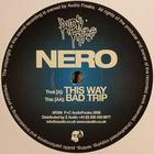 Nero - This Way - Bad Trip (CDS)