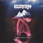 Eldritch - Underlying Issues