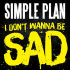 Simple Plan - I Don't Wanna Be Sad (CDS)