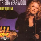 trisha yearwood - How Do I Live (CDS)