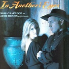 trisha yearwood - Trisha Yearwood Duet With Garth Brooks: In Another's Eyes (CDS)