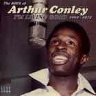I'm Living Good (1964-1974) - The Soul Of Arthur Conley