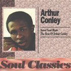 Sweet Soul Music: The Best Of Arthur Conley