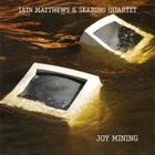 Joy Mining (With Searing Quartet)