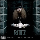 Rittz - White Jesus: Revival