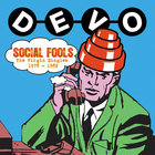 DEVO - Social Fools: The Virgin Singles 1978-1982