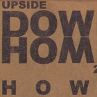 Howe Gelb - Upside Down Home 2007 - Return To San Pedro