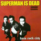 Superman Is Dead - Kuta Rock City