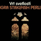 Vrt Svetlosti (Remastered 2007)