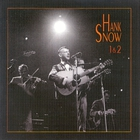 HANK SNOW - The Singing Ranger, Vol. 4 CD1