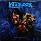 Warlock - I Rule The Ruins: True As Steel CD3