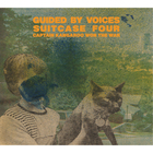 Guided By Voices - Suitcase 4: Captain Kangaroo Won The War CD1