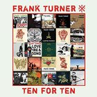 Frank Turner - Ten For Ten (EP)