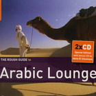 The Rough Guide To Arabic Lounge: Introducing...