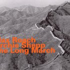 The Long March (With Archie Shepp) CD2