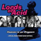 Lords of Acid - Heaven Is An Orgasm