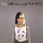 SIA - One Million Bullets (CDS)