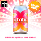 Xtatic (Feat. John Michael) (CDS)