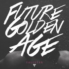 Future Golden Age
