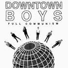 Downtown Boys - Full Communism