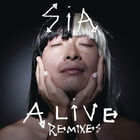 SIA - Alive (Remixes) (EP)