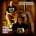 2 Man Wrecking Crew (With Lightnin' Malcom)