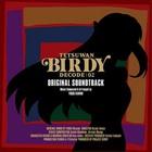 Tetsuwan Birdy Decode 02 Original Soundtrack