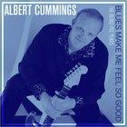 Blues Make Me Feel So Good: The Blind Pig Years CD3