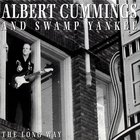 Albert Cummings - The Long Way (With Swamp Yankee)