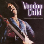 Jimi Hendrix - Voodoo Child - The Jimi Hendrix Collection CD1