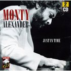 Monty Alexander - Just In Time CD1